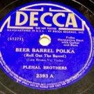 Beer Barrel Polka  78 RPM