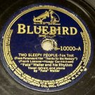 Two Sleepy People  - 78 RPM Record on Bluebird