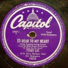 So Dear To My Heart 78 RPM  Peggy Lee