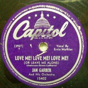 Love Me! Love Me! Love Me!  Jan Garber 78 RPM on Capitol
