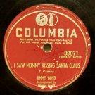 "I Saw Mommy Kissing Santa Claus (Jimmy Boyd) 78 RPM on Columbia 10"""
