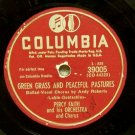 """Green Grass and Peaceful Pastures 78 RPM on Columbia 10"""""""