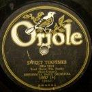 """Sweet Tootsies 78 RPM on Oriole 10"""""""