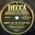 """There's Yes! Yes! In Your Eyes 78 RPM on Decca 10"""" record"""