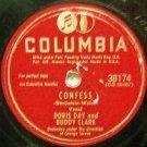 "Confess, Doris Day & Buddy Clark 78 RPM on Columbia 10"""