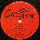 "Jealouise (Instrumental) #201 on Signature 10"" 78 RPM"
