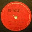Charley My Boy, 78 RPM on Hi-Tone Label