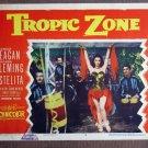 CI42 Tropic Zone RONALD REAGAN and RHONDA FLEMING Lobby Card