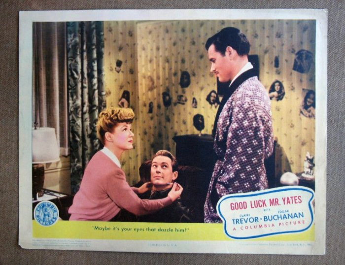 CM15 Good Luck Mr Yates CLAIRE TREVOR 1943  Original Lobby Card