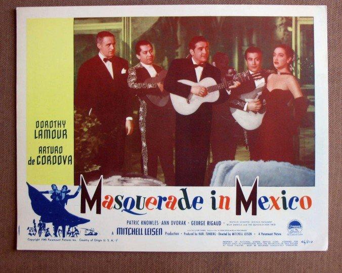 CN35 Masquerade In Mexico DOROTHY LAMOUR  Original 1947 Lobby Card