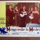 CN35 Masquerade In Mexico DOROTHY LAMOUR  Original 1947 Lobby Card