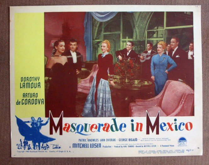 CO26 Masquerade In Mexico DOROTHY LAMOUR 1946 Lobby Card