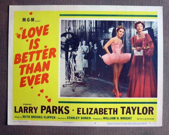 CS33 Love Is Better ELIZABETH TAYLOR 1952 Lobby Card
