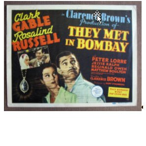 CK39 They Met In Bombay CLARK GABLE 1941 Title Lobby Card
