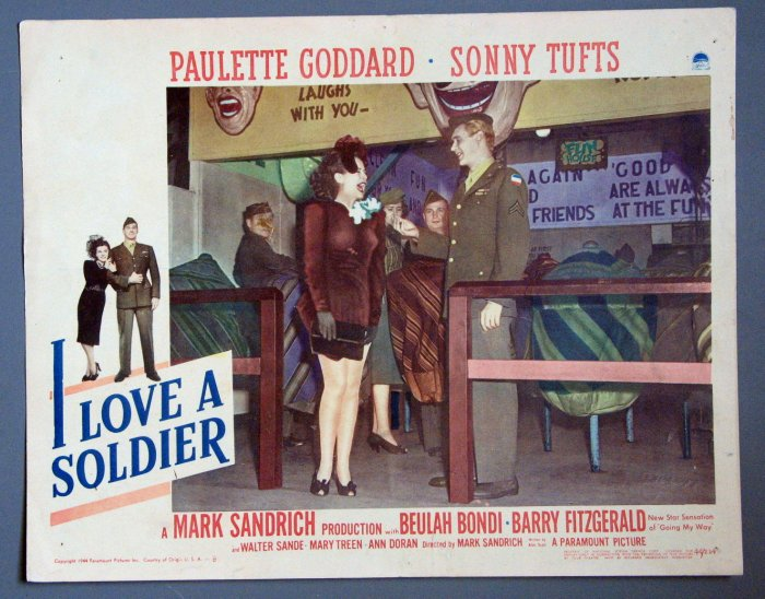 BE31 I Love A Soldier PAULETTE GODDARD and SONNT TUFTS Lobby Card