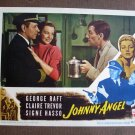 BS30 Johnny Angel GEORGE RAFT and SIGNE HASSO 1945 Lobby Card