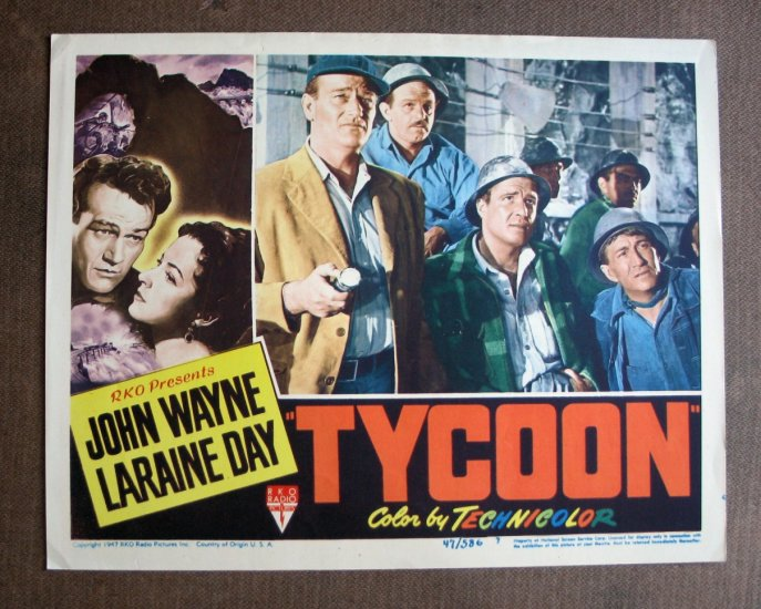 BS53 Tycoon JOHN WAYNE and CEDRIC HARDWICKE Original 1947 Lobby Card