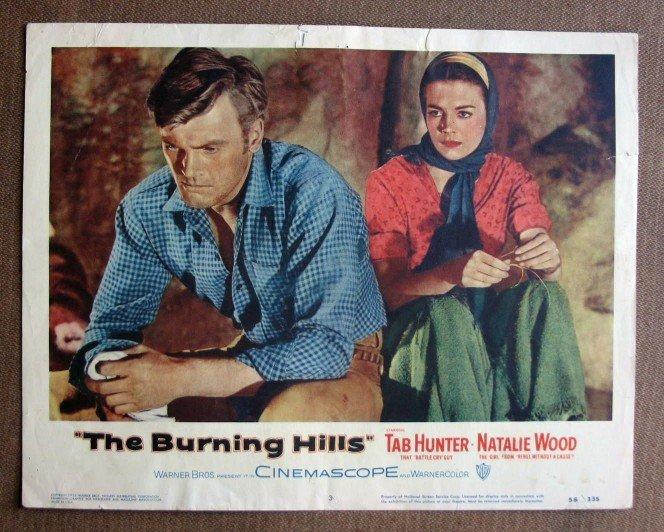 BZ08 Burning Hills TAB HUNTER and NATALIE WOOD Original 1956 Lobby Card