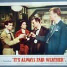 IT'S ALWAYS FAIR WEATHER Gene Kelly/Charisse/M. Kidd Lobby Card