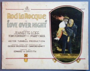 AO25 LOVE OVER NIGHT Rod LaRocque orig 1928 TC