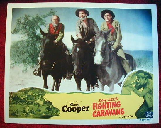 AP18 FIGHTING CARAVANS  Gary Cooper R50 lobby card