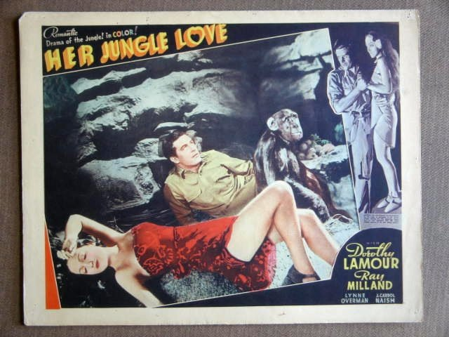 EA25 Her Jungle Love DOROTHY LAMOUR/MILLAND Lobby Card