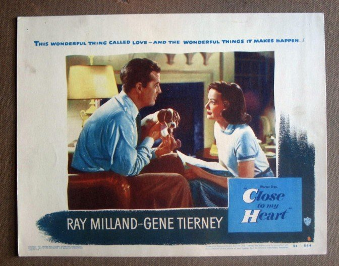 DR13 Close To My Heart GENE TIERNEY/MILLAND Lobby Card
