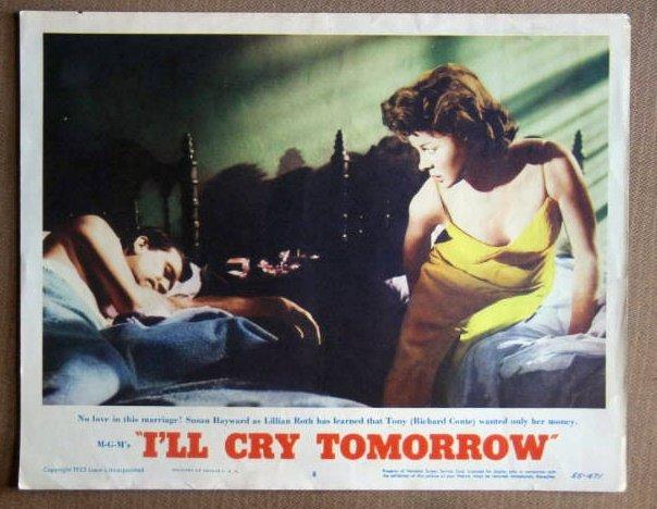 DT19 I'll Cry Tomorrow SUSAN HAYWARD 1955 Lobby Card