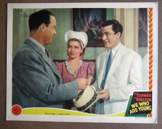 DB50 We Who Are Young LANA TURNER/John Shelton Lobby CardHeres a terrific lobby card from the origin