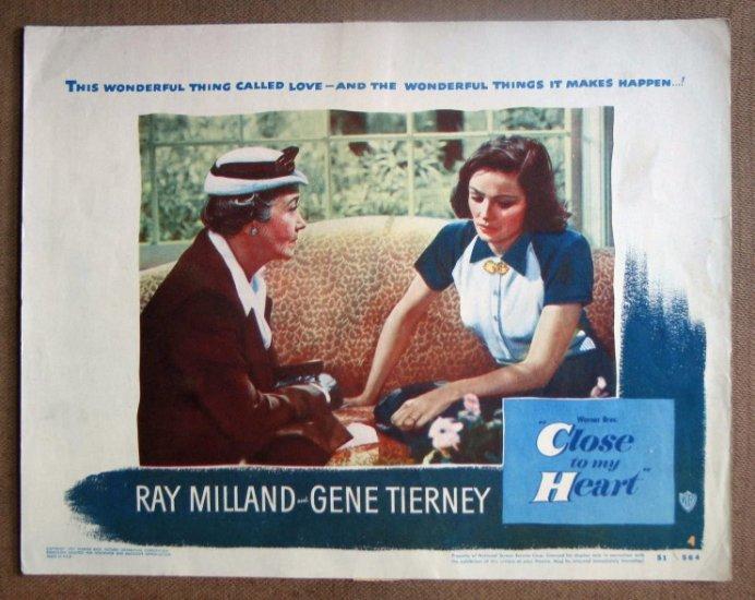 DG06 Close To My Heart GENE TIERNEY/MILLAND orig '51 LC