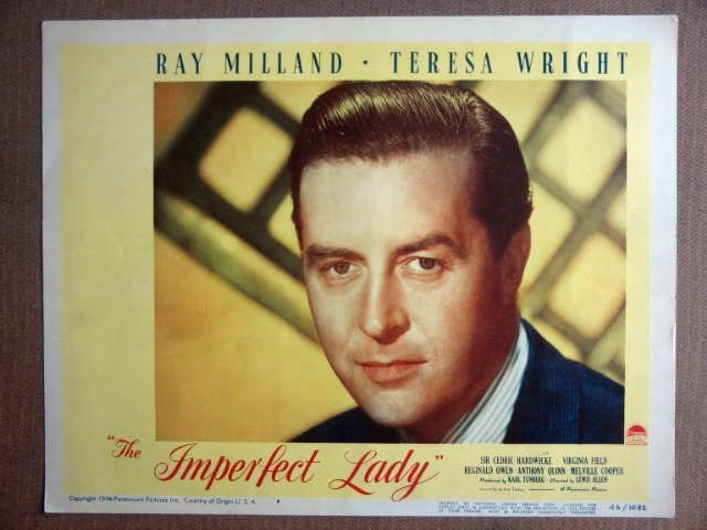 EP24 Imperfect Lady RAY MILLAND Portrait Lobby Card