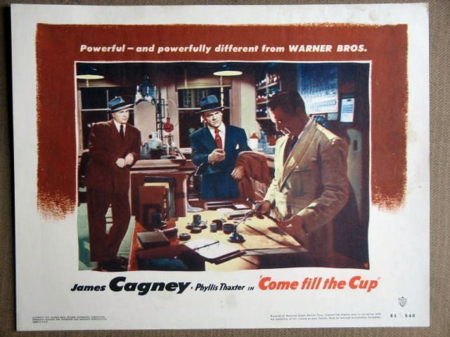 EZ20 Come Fill The Cup JAMES CAGNEY 1951 Lobby Card