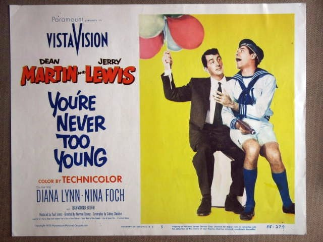 FC47 Youre Never Too DEAN MARTIN/JERRY LEWIS Lobby Card