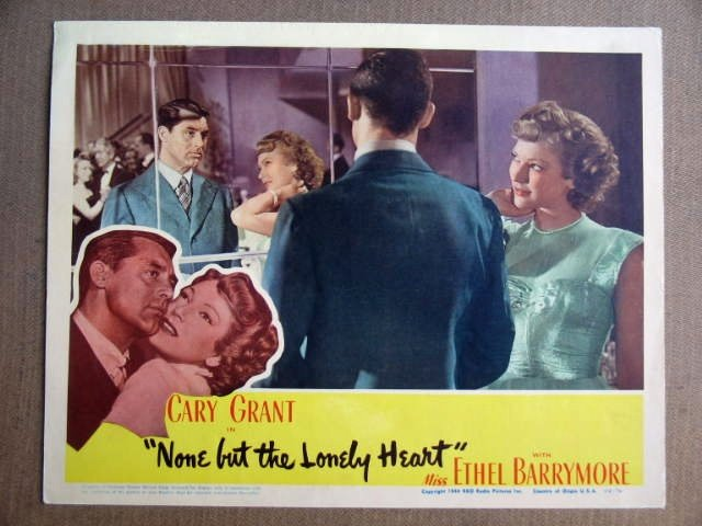 FW32 None But Lonely Heart CARY GRANT/WYATT Lobby Card