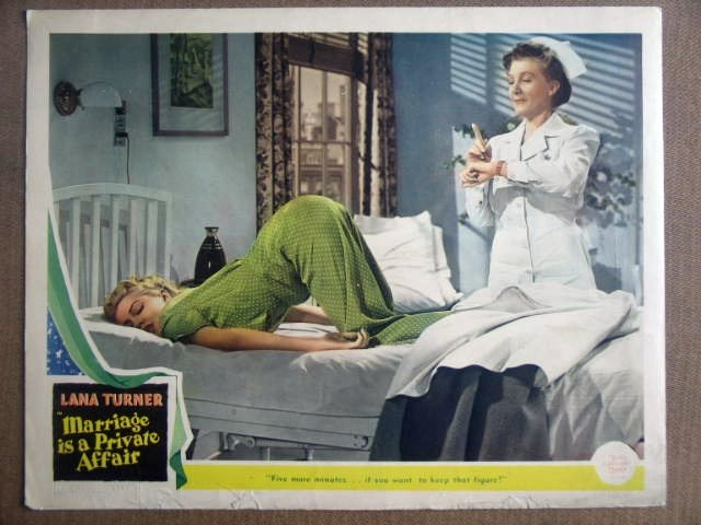 GI26 Marriage Is Private Affair LANA TURNER Lobby Card