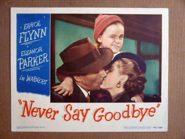 FR37 Never Say Goodbye ERROL FLYNN Portrait Lobby Card