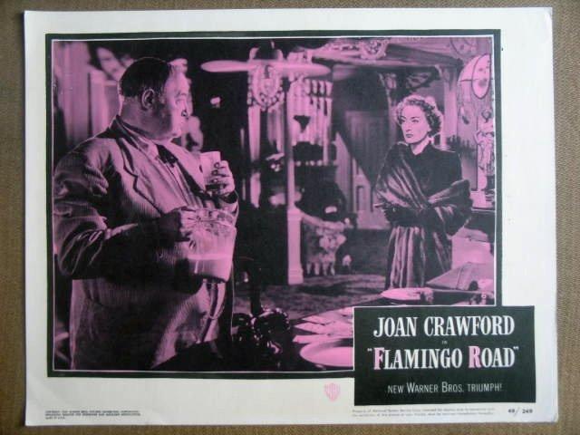 GI15 Flamingo Road JOAN CRAWFORD/GREENSTREET Lobby Card