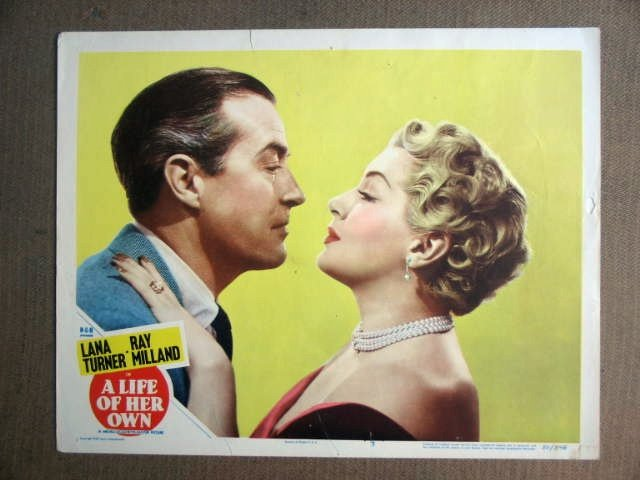 FT22 A LIFE OF HER OWN LANA TURNER/ RAY MILLAND Lobby card