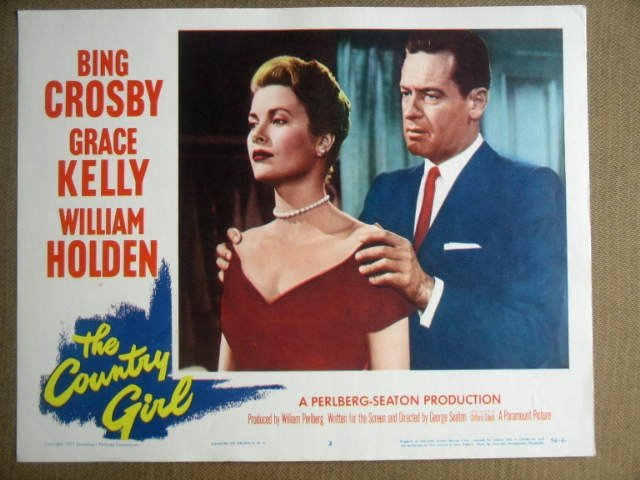 GA31 Country Girl GRACE KELLY/WILLIAM HOLDEN Lobby Card