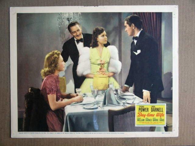FQ13 Day-Time Wife TYRON POWER/LINDA DARNELL Lobby Card