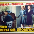 HQ26 Two Girls On Broadway LANA TURNER 1940 Lobby Card
