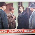 XY104 WHEN STRANGERS MARRY Robert Mitchum  original 1944 lobby card