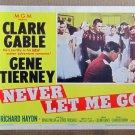 XY31 NEVER LET ME GO Clark Gable  original 1953 lobby card