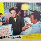 XY57 WITHOUT HONOR Laraine Day orig 1949 lobby card