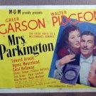 XY62 MRS PARKINGTON  Greer Garson original 1944 lobby card
