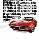 "1971 Chev. Corvette Stingray Ad Digitized & Re-mastered Print ""Any More We'd Be Bragging"" 18"" x 24"""