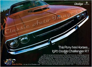 """1970 Dodge Challenger R/T Ad Digitized & Re-mastered Poster Print """"This Pony Has Horses"""" 18"""" x 24"""""""