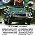 """1967 Plymouth Belvedere GTX Ad Digitized & Re-mastered Print """"Don't Call it King Kong"""" 18"""" x 24"""""""