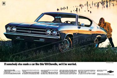 """1969 Chevrolet Chevelle Ad Digitized & Re-mastered Print """"We Would Be Worried""""  24"""" x 36"""""""