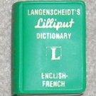 Langenscheidt's Lilliput Dictionary English /  French - Little Book
